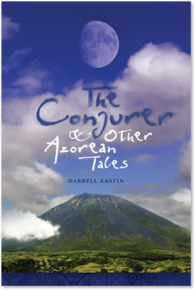 The Conjurer & Other Azorean Tales